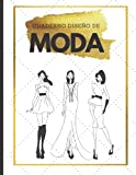 Cuaderno Diseño de Moda: Libro de Bocetos Para Diseñadora de moda   Notas   Proyectos   cuaderno para Diseñador de moda   Regalo de cumpleaños