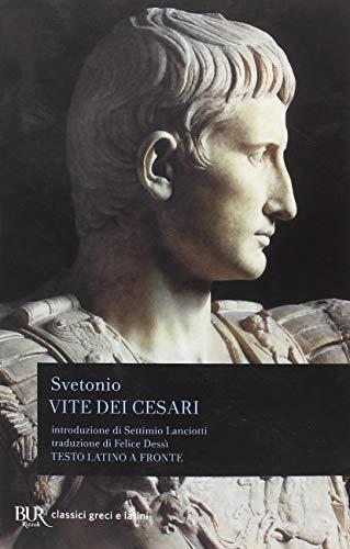 Vite dei Cesari. Testo latino a fronte