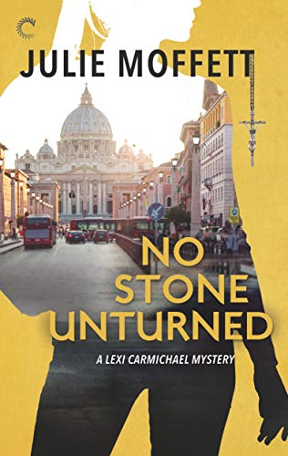 No Stone Unturned: A Lexi Carmichael Mystery, Book Eleven (English Edition)