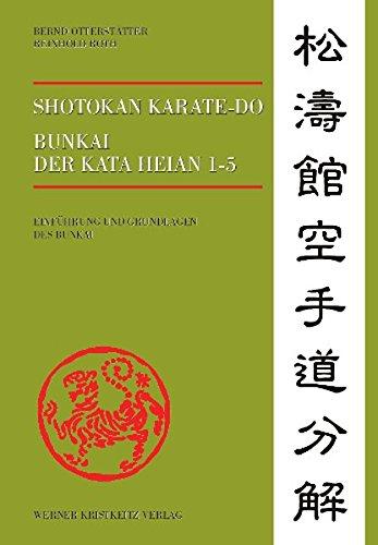 Shotokan Karate-do Bunkai der Kata Heian 1-5: Einführung und Grundlagen des Bunkai