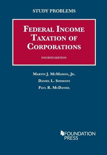 Download Study Problems to Federal Income Taxation of Corporations (Coursebook) 1609302796