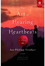 The Art of Hearing Heartbeats - Target Book Club Edition