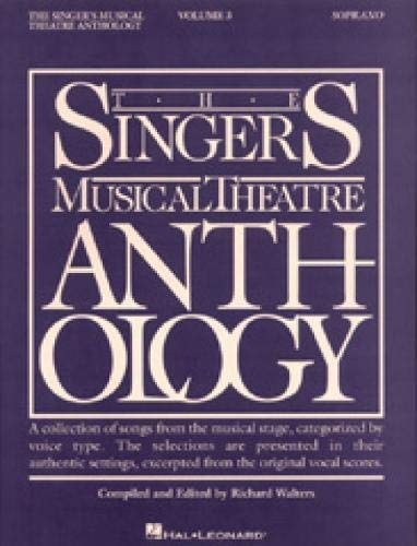 Singers Musical Theatre Anthology: Soprano v. 3: Piano / Vocal (Singer's...