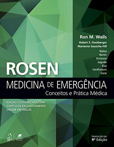 Rosen Medicina de Emergência - Conceitos e Prática Médica
