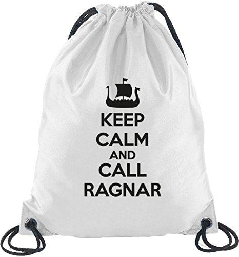 Keep Calm And Call Ragnar, Vikings Turnbeutel Rucksack Sport Beutel, Größe: onesize,Weiß