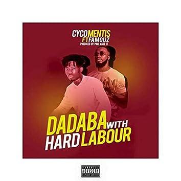 Dadaba with Hard Labour