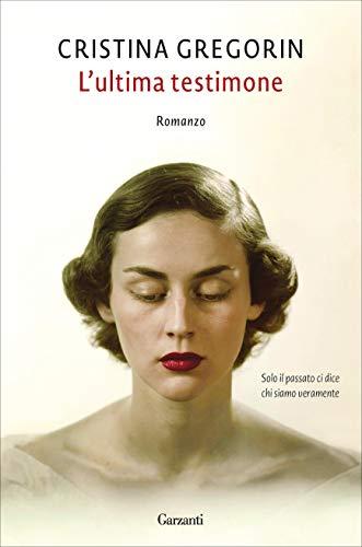 L'ultima testimone (Italian Edition)