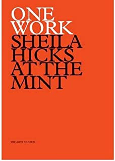 One Work: Sheila Hicks at the Mint (Mint Museum of Craft and Design) (Paperback) - Common