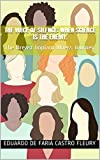 The voice of silence: when science is the enemy.: The Breast Implant Illness Journey.