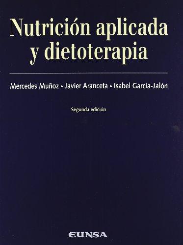 Nutrición aplicada y dietoterapia (Libros de medicina)