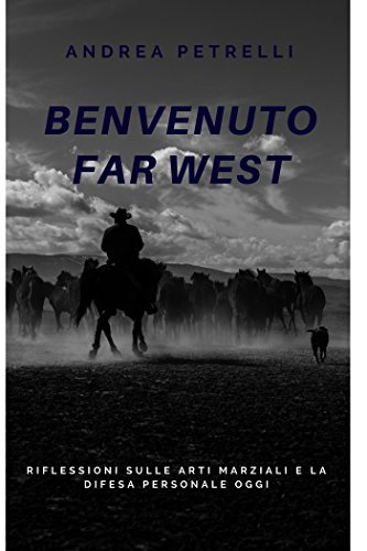 benvenuto far west (Italian Edition)