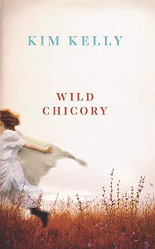 Wild Chicory by Kim Kelly