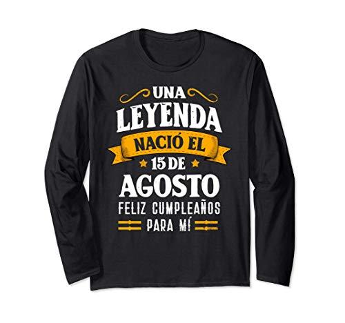 Leyenda Nació 15 Agosto Cumpleaños 15th August birthday Manga Larga