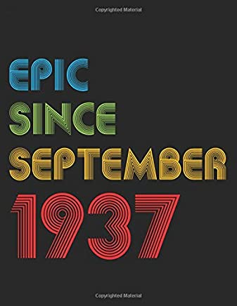 Epic Since September 1937: Birthday Keepsake Journal - Sketch Notebook Diary
