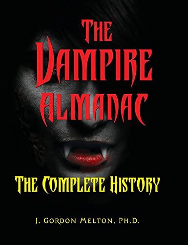 The Vampire Almanac: The Complete History