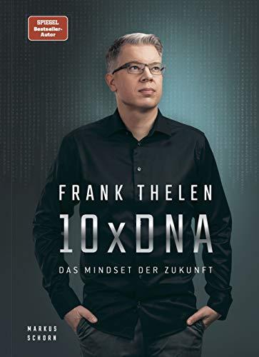 Buchseite und Rezensionen zu '10xDNA: Das Mindset der Zukunft' von Frank Thelen