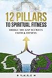 12 Pillars to Spiritual Fitness