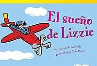 El sueno de Lizzie/ Lizzie's Dream (Literary Text; Early Fluent Plus)
