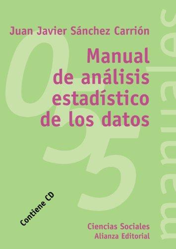 Manual de análisis estadístico de los datos (El Libro Universitario - Manuales)