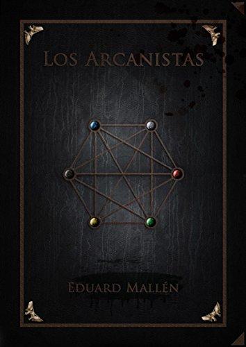 Los Arcanistas (Crónicas del Libro de Plata. Imperio arcano. nº 1)