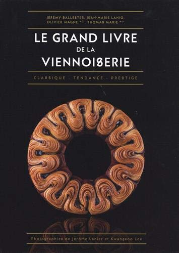 Le Grand Livre de la Viennoiserie