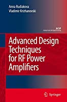 Advanced Design Techniques for RF Power Amplifiers (Analog Circuits and Signal Processing)