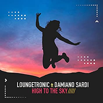 High to the Sky