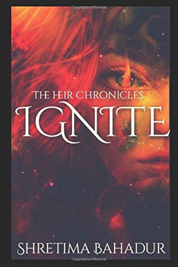 体細胞違反大西洋IGNITE (The Heir Chronicles)