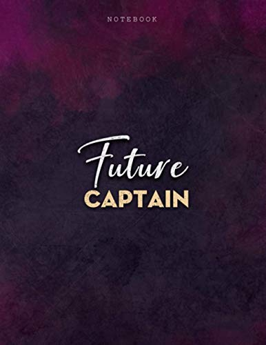 Lined Notebook Journal Future Captain Job Title Purple Smoke Background Cover: Business, Mom, PocketPlanner, 8.5 x 11 inch, 21.59 x 27.94 cm, Menu, Journal, Personalized, A4, Over 100 Pages