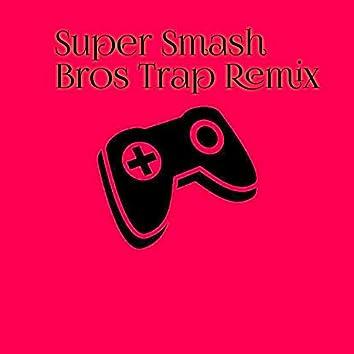 Super Smash Bros Trap Remix