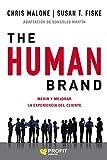 The human brand: Medir y mejorar la experiencia del cliente