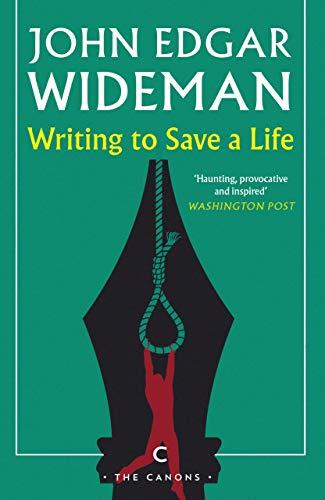 Writing To Save A Life Canons Book 84 English Edition Ebook Wideman John Edgar Amazon Fr