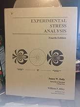 Experimental Stress Analysis by James W. Dally (2005-05-31)