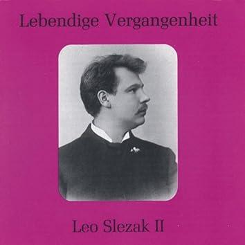 Lebendige Vergangenheit - Leo Slezak (Vol.2)