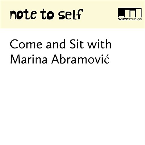 Come and Sit with Marina Abramović audiobook cover art