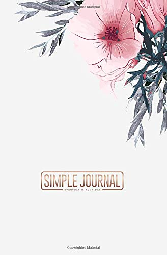 Simple journal - Everyday is your day: Wildflowers and plants notebook, Daily Journal, Composition Book Journal, Sketch Book, College Ruled Paper, ... sheets). Dot-grid layout with cream paper.