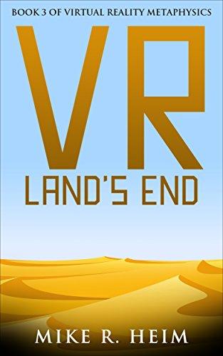 VR Land's End: Book Three of Virtual Reality Metaphysics (English Edition)