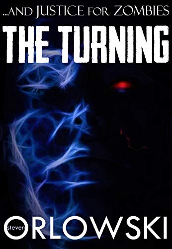 The Turning (...and Justice for Zombies) (English Edition)