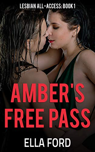 Amber's Free Pass (Lesbian All-Access Book 1) (English Edition)