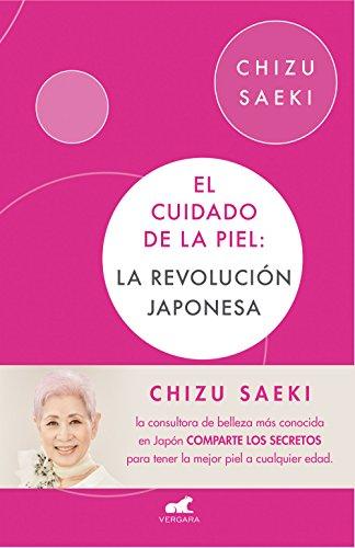 El cuidado de la piel: La revolución japonesa (Libro prá