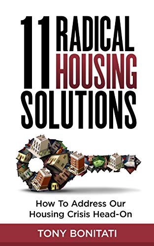 Real Estate Investing Books! - 11 Radical Housing Solutions: How to Address Our Housing Crisis Head-On