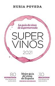 Supervinos 2021: La guía de vinos de supermercado (Las guías del lince)