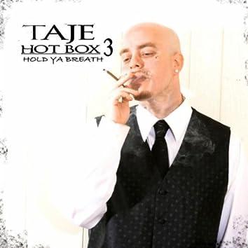 Hot Box 3 - Hold Ya Breath