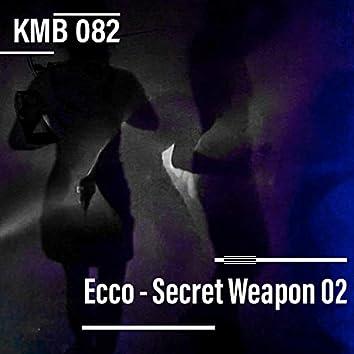 Secret Weapon 02