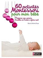 60 activités Montessori pour mon bébé de Marie-Hélène Place