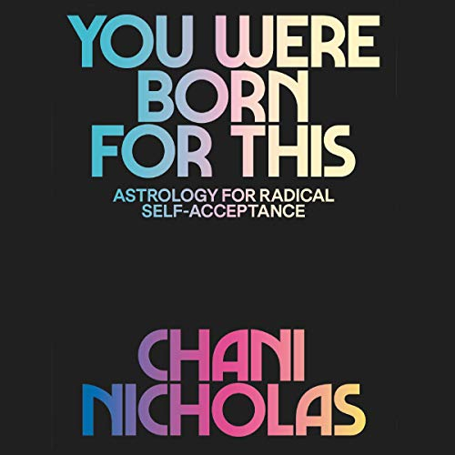 You Were Born for This Audiobook By Chani Nicholas cover art