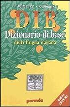 Scaricare Libri DIB. Dizionario illustrato della lingua italiana PDF