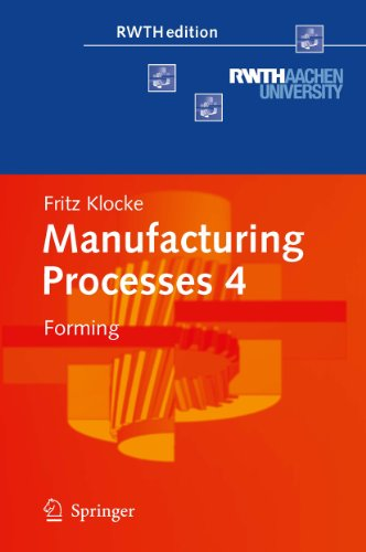 Manufacturing Processes 4: Forming (RWTHedition)