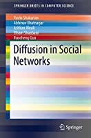 Diffusion in Social Networks 3319231049 Book Cover