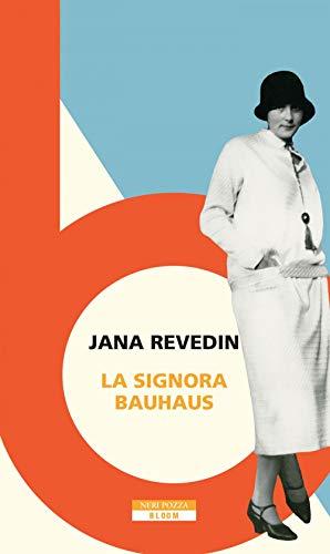 La signora Bauhaus